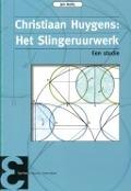 Bekijk details van Christiaan Huygens: Horologium Oscillatorium, het slingeruurwerk