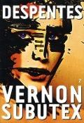 Bekijk details van Vernon Subutex; Tome 2