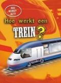 Bekijk details van Hoe werkt een trein?
