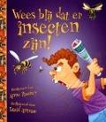 Bekijk details van Wees blij dat er insecten zijn!