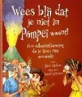 Bekijk details van Wees blij dat je niet in Pompeï woont!
