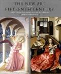 Bekijk details van The new art of the fifteenth century