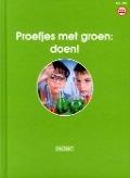 Bekijk details van Proefjes met groen: doen!