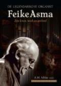 Bekijk details van De legendarische organist Feike Asma