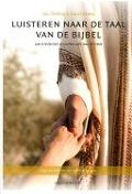 Bekijk details van Luisteren naar de taal van de Bijbel