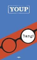 Bekijk details van Bang!