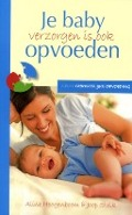 Bekijk details van Je baby verzorgen is ook opvoeden