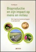 Bekijk details van Bioproductie en zijn impact op mens en milieu