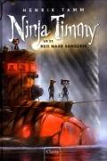 Bekijk details van Ninja Timmy en de reis naar Sansoria