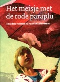 Bekijk details van Het meisje met de rode paraplu en andere verhalen bij kunst in Leeuwarden