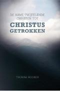 Bekijk details van De arme twijfelende christen tot Christus getrokken