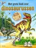 Bekijk details van Het grote boek over dinosaurussen
