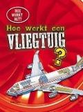 Bekijk details van Hoe werkt een vliegtuig?