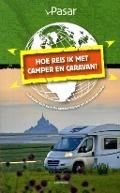 Bekijk details van Hoe reis ik met camper en caravan?