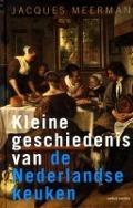 Bekijk details van Kleine geschiedenis van de Nederlandse keuken