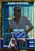 Bekijk details van Never too late