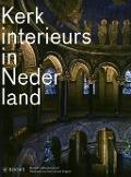 Bekijk details van Kerkinterieurs in Nederland