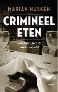 Bekijk details van Crimineel eten