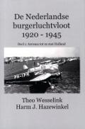 Bekijk details van De Nederlandse burgerluchtvloot 1920-1945; Deel 1