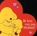 Bekijk details van Ik hou van jou, Dribbel!