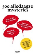 Bekijk details van 300 alledaagse mysteries