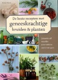 Bekijk details van De beste recepten met geneeskrachtige kruiden & planten