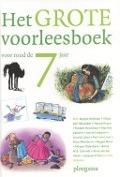 Bekijk details van Het grote voorleesboek voor rond de 7 jaar