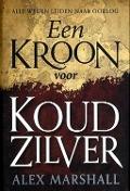 Bekijk details van Een Kroon voor Koud Zilver