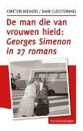 Bekijk details van De man die van vrouwen hield: Georges Simenon in 27 romans