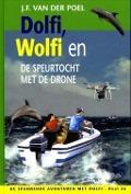 Bekijk details van Dolfi, Wolfi en de speurtocht met de drone