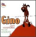 Bekijk details van Gino heeft hoogtevrees