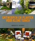 Bekijk details van Ontwerpen en planten voor kleine tuinen