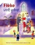 Bekijk details van Fieke wordt gedoopt