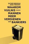 Bekijk details van Waarom vuilnismannen meer verdienen dan bankiers