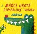 Bekijk details van Marcs grote gevaarlijke tanden