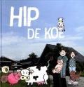 Bekijk details van Hip de koe