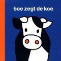 Bekijk details van Boe zegt de koe
