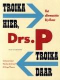 Bekijk details van Troika hier, troika daar