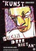 """Bekijk details van """"Kunst... begin drrr niet an"""""""