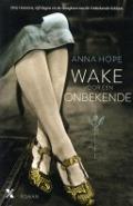 Bekijk details van Wake voor een onbekende