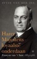 Bekijk details van Harer Majesteits loyaalste onderdaan