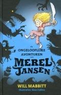 Bekijk details van De ongelooflijke avonturen van Merel Jansen