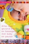Bekijk details van Alles over gezond eten en bewegen met baby en peuter