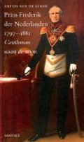 Bekijk details van Prins Frederik der Nederlanden 1797-1881