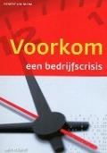 Bekijk details van Voorkom een bedrijfscrisis