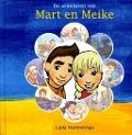 Bekijk details van De avonturen van Mart en Meike