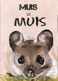 Bekijk details van Muis is muis