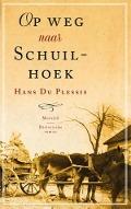 Bekijk details van Op weg naar Schuilhoek