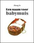 Bekijk details van Een naam voor babymuis