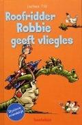 Bekijk details van Roofridder Robbie geeft vliegles